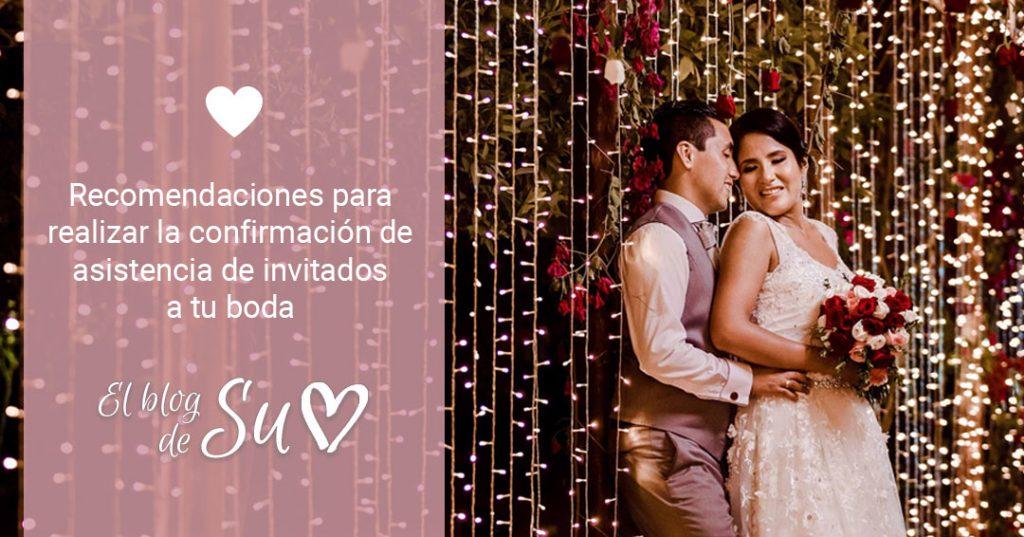 Recomendaciones para realizar la confirmación de asistencia de invitados a tu boda – El blog de Su – Susana Morales Wedding & Event Planner