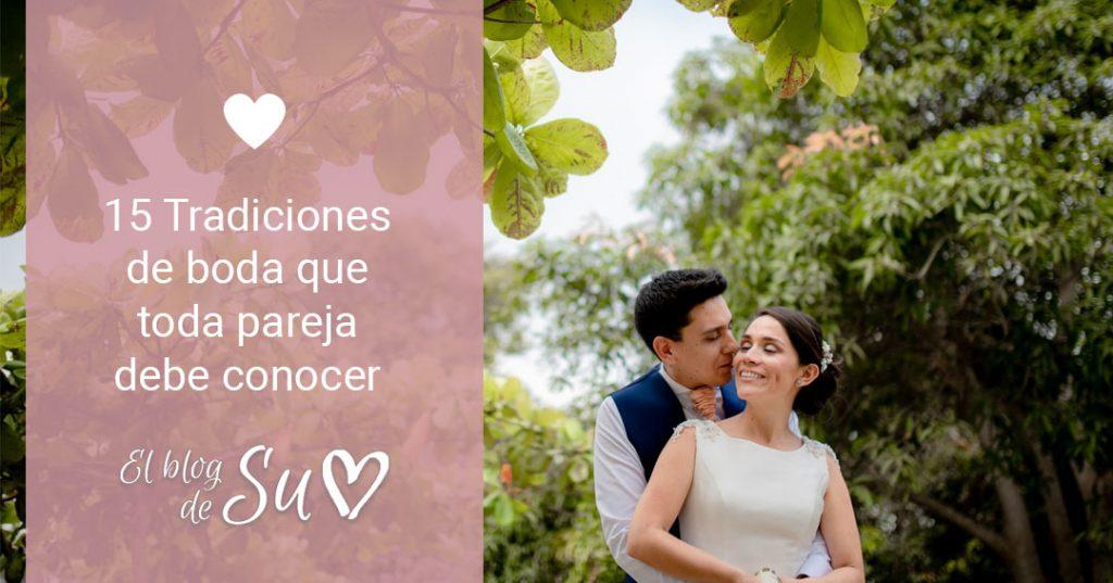 15 Tradiciones de boda que toda pareja debe conocer – El blog de Su – Susana Morales Wedding & Event Planner
